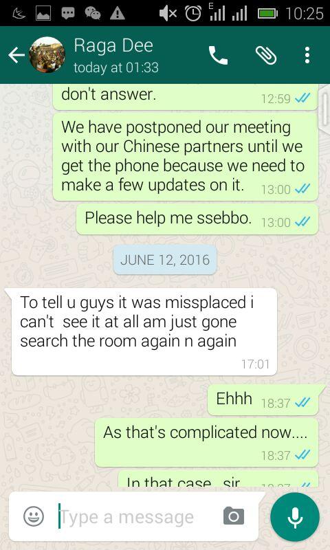 A Whatsapp message where Ragga Dee said he had misplaced the phone.
